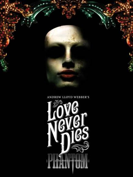 Love Never Dies at Keller Auditorium