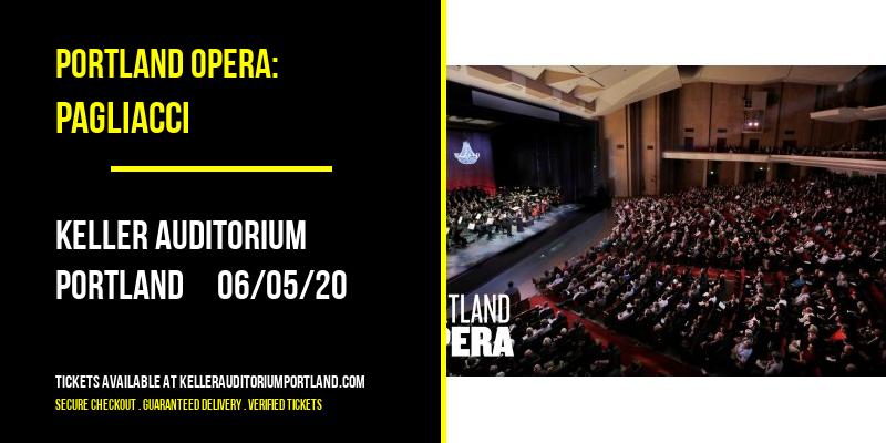 Portland Opera: Pagliacci at Keller Auditorium