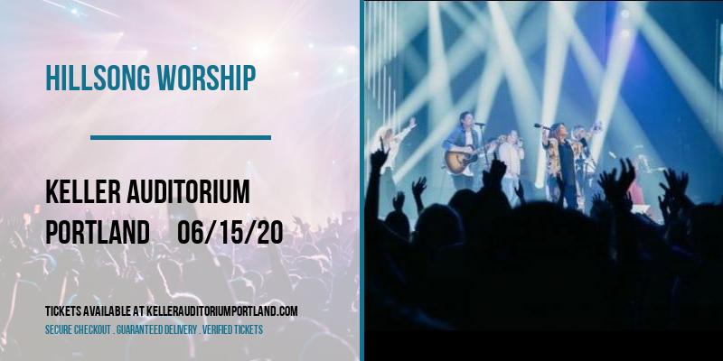 Hillsong Worship [POSTPONED] at Keller Auditorium