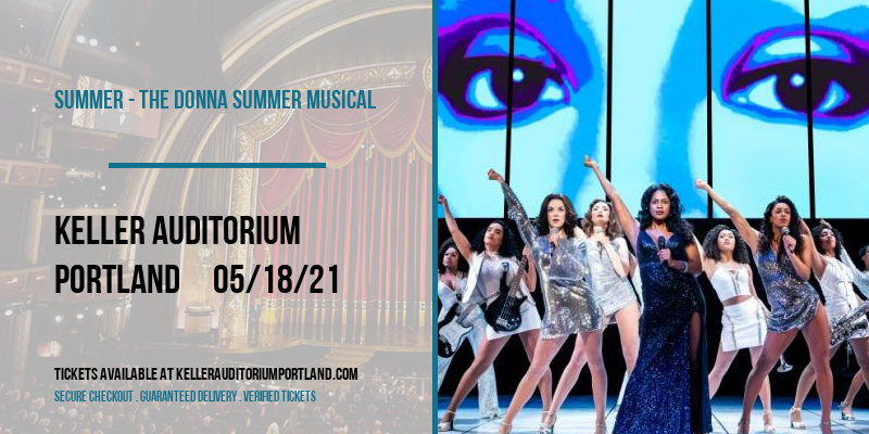 Summer - The Donna Summer Musical at Keller Auditorium
