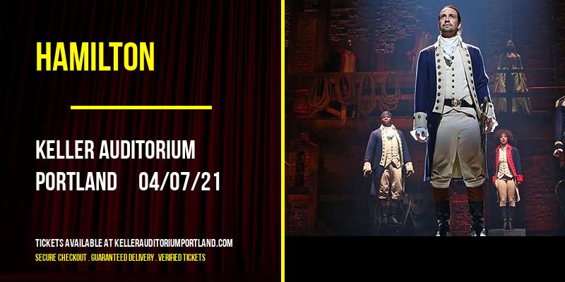 Hamilton [CANCELLED] at Keller Auditorium
