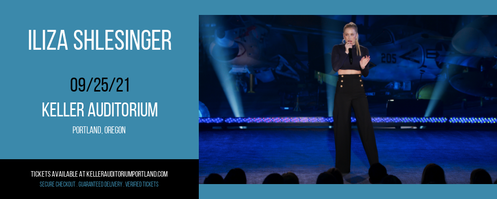 Iliza Shlesinger [CANCELLED] at Keller Auditorium