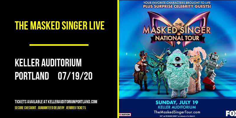 The Masked Singer Live [CANCELLED] at Keller Auditorium